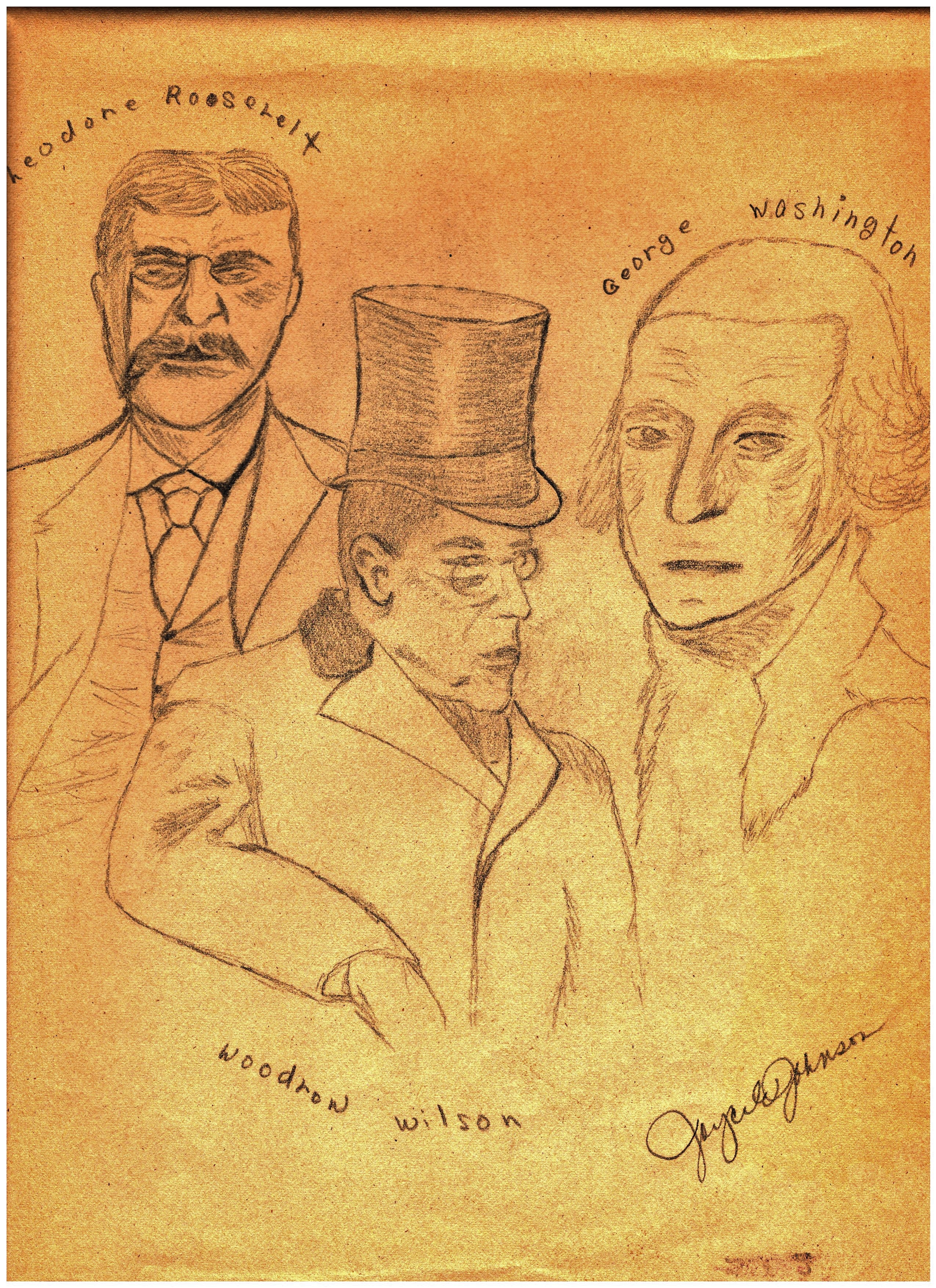 An old ketch of mine from many years ago of Theodore Roosevelt (upper left), Woodrow Wilson (center) and George Washington (right)